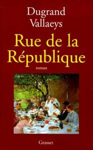 Alain Dugrand et Anne Vallaeys - Rue de la République.