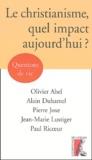 Alain Duhamel et Jean-Marie Lustiger - Le Christianisme, quel impact aujourd'hui ?.