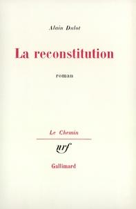 Alain Dulot - La reconstitution.
