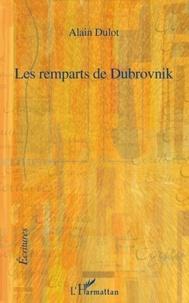 Alain Dulot - Les remparts de Dubrovnik.