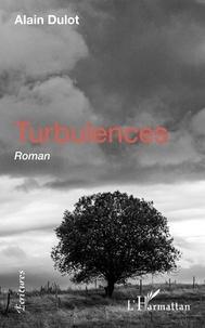 Alain Dulot - Turbulences.