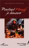 Alain Dupeyron - Pourtant Mongol je demeure.