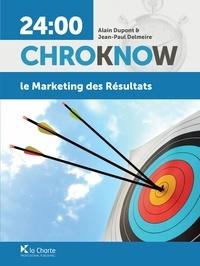 Alain Dupont et Jean-Paul Delmeire - Le marketing des résultats.
