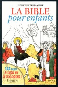 Alain Durel et Vladimir Smirnov - La Bible pour enfants - Nouveau Testament.