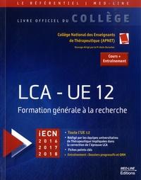 Télécharger des fichiers ebook gratuitement LCA-UE 12  - Formation générale à la recherche in French 9782846781596 CHM PDF iBook par Alain Durocher, APNET