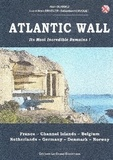 Alain Durrieu et Luc Brauer - Atlantic Wall - Its most incredible remains !.