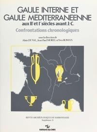 Alain Duval et Jean-Paul Morel - Gaule interne et Gaule méditerranéenne aux 2e et Ier siècles av. J.-C. : confrontations chronologiques.