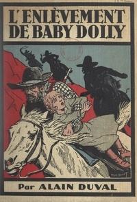 Alain Duval et Maurice Toussaint - L'enlèvement de Baby Dolly.