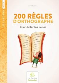 Alain Duvois - 200 règles d'orthographe pour éviter les fautes.