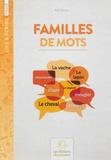 Alain Duvois - Familles de mots - Cycle 3.