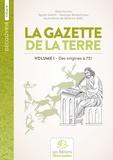 Alain Duvois et Georges Boulestreau - Histoire de France - Volume 1, Des origines à 751 La Gazette de la Terre.