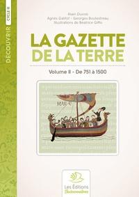 Alain Duvois - Histoire de France - Volume 2, De 732 à 1500 La Gazette de la Terre.