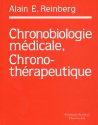 Alain-E Reinberg - Chronobiologie médicale, chronothérapeutique.