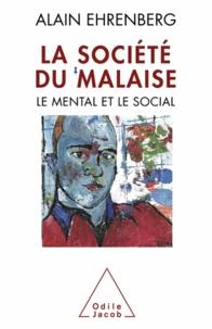 Alain Ehrenberg - Société du malaise (La).
