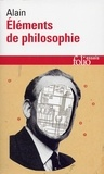 Alain - Éléments de philosophie.