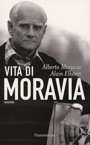 Alain Elkann et Alberto Moravia - Vita di Moravia.