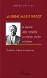 Alain Elloué-Engoune - Laurent-Marie Biffot - Le pionnier de la recherche en sciences sociales au Gabon.