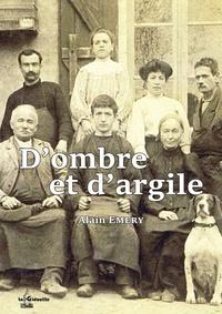 Alain Emery - D'ombre et d'argile.