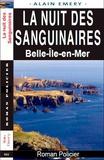 Alain Emery - La nuit des sanguinaires - Belle-Ile-en-Mer.