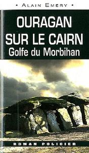 Alain Emery - Ouragan sur le cairn.