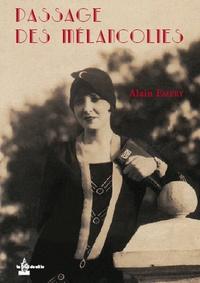Alain Emery - Passage des mélancolies.