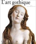 Alain Erlande-Brandenburg - L'art gothique.