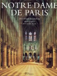 Alain Erlande-Brandenburg et Caroline Rose - Notre-Dame de Paris.