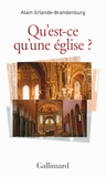Alain Erlande-Brandenburg - Qu'est-ce qu'une église ?.