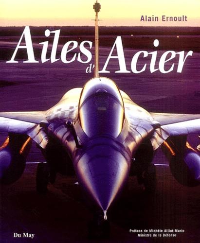 Alain Ernoult - Ailes d'acier.