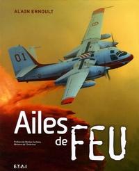 Alain Ernoult - Ailes de feu.