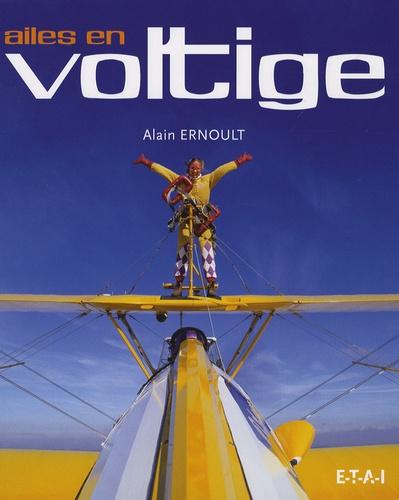 Alain Ernoult - Ailes en voltige.