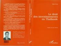 Alain Even - Le droit des investissements en Thaïlande.