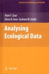 Alain F. Zuur et Elena N. Ieno - Analysing Ecological Data.