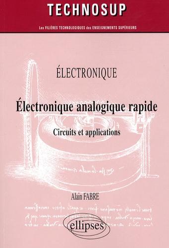Electronique Analogique Rapide Circuits Et Applications