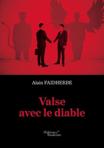 Alain Faidherbe - Valse avec le diable.