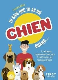 Alain Fantine - Tu sais que tu as un chien quand....