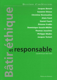 Jacques Benoit - Bâtir éthique et responsable.