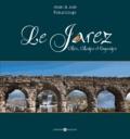 Alain Faucoup et Joël Faucoup - Le Jarez, villes, villages et paysages.