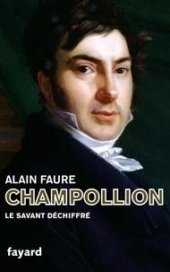 Alain Faure - Champollion - Nouvelle édition.