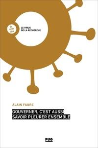 Alain Faure - Gouverner, c'est aussi savoir pleurer ensemble.