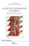 Alain Faure et Robert Griffiths - La société canadienne en débats - What holds Canada together ?.