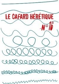 Alain Faure et Alexandre Nicolas - Le Cafard hérétique n° 16.