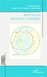 Alain Faure - What holds the arctic together ?.