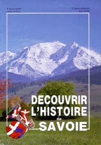 Alain Favre et Marius Hudry - Découvrir l'histoire de la Savoie.
