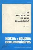 Alain Fayard - Les autoroutes et leur financement.