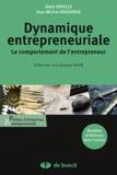 Alain Fayolle et Jean-Michel Degeorge - Dynamique entrepreneuriale - Le comportement de l'entrepreneur.
