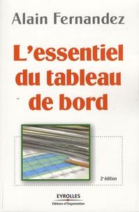 Alain Fernandez - L'essentiel du tableau de bord - Méthode complète et mise en pratique avec Microsoft Excel.