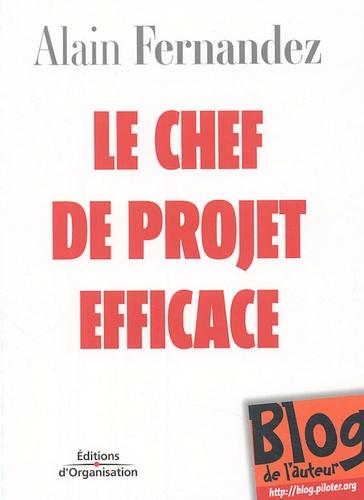 Alain Fernandez - Le chef de projet efficace.