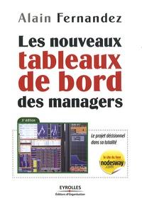 Alain Fernandez - Les nouveaux tableaux de bord des managers.