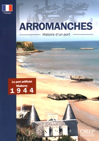 Costituentedelleidee.it Arromanches - Histoire d'un port Image